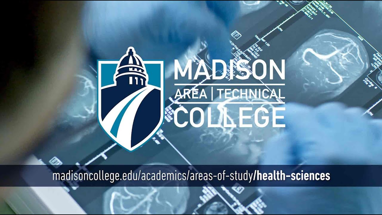 Madison College Areas of Study: Health Sciences