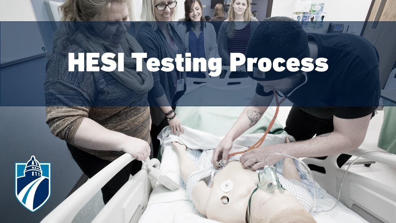 HESI Testing Process