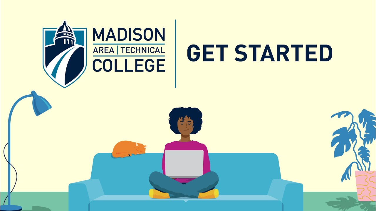 Get Started | Madison College
