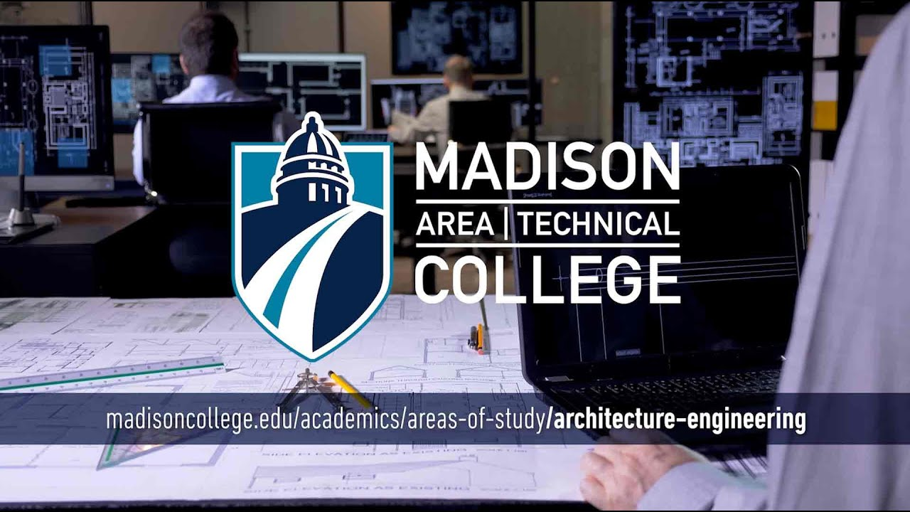 Madison College Areas of Study: Architecture and Engineering